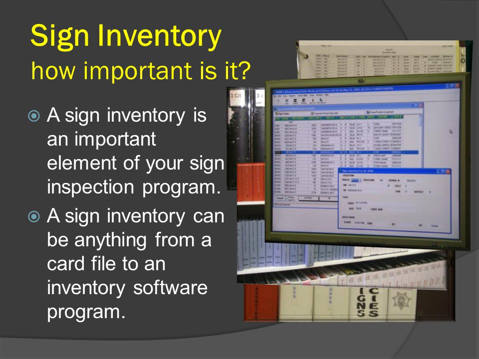 Sign Inventory how important is it.