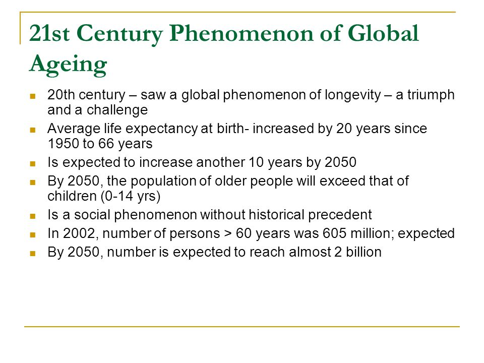Organismal ageing Is characterized by: Declining ability to respond to stress Increasing homeostatic imbalance Increased risk of disease Death is ultimate consequence of ageing