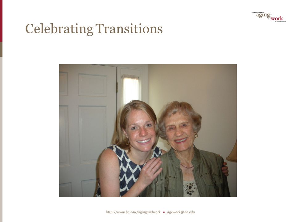Celebrating Transitions