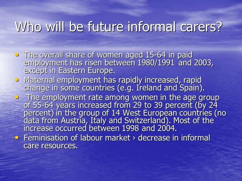 Who will be future informal carers.