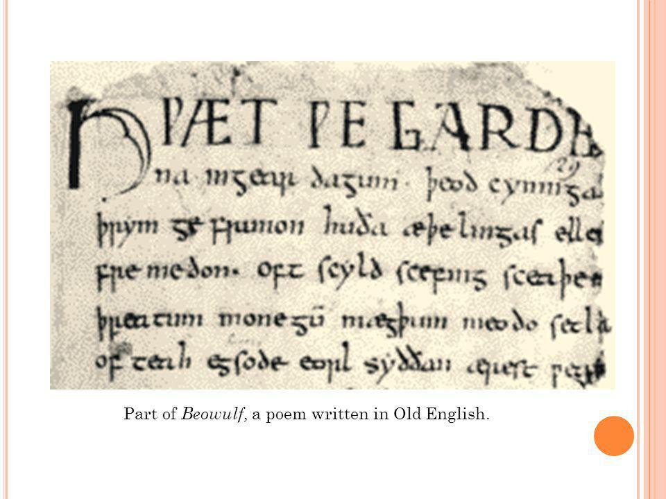 2. Middle English (1100-1500 AD) What was written during this time period? The Canterbury Tales