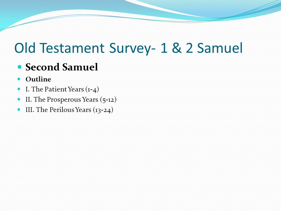 Old Testament Survey- 1 & 2 Samuel Second Samuel Event 6: David Defeats Saul's Enemies (Chapters 27-30) Word got out that Saul was trying to kill Davi
