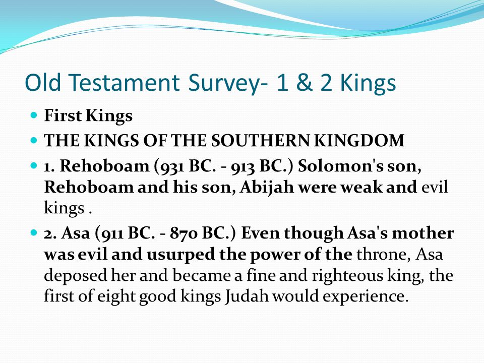 Old Testament Survey- 1 & 2 Kings First Kings THE KINGS OF THE NORTHERN KINGDOM Jeroboam II (793 BC. - 753 BC.) The only remaining king of importance