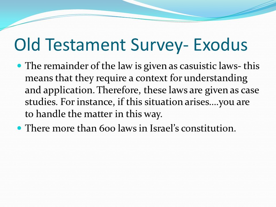 Old Testament Survey- Exodus The Jews see, I AM YHWH your God… as the first commandment, then they see the second as you shall worship Me and have no