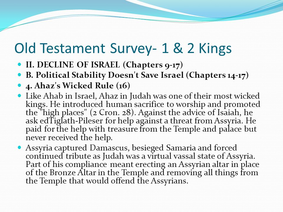 Old Testament Survey- 1 & 2 Kings II. DECLINE OF ISRAEL (Chapters 9-17) B. Political Stability Doesn't Save Israel (Chapters 14-17) 3. Jotham's Co-rul