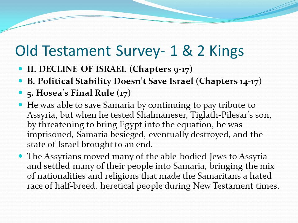 Old Testament Survey- 1 & 2 Kings II. DECLINE OF ISRAEL (Chapters 9-17) B. Political Stability Doesn't Save Israel (Chapters 14-17) 4. Ahaz's Wicked R