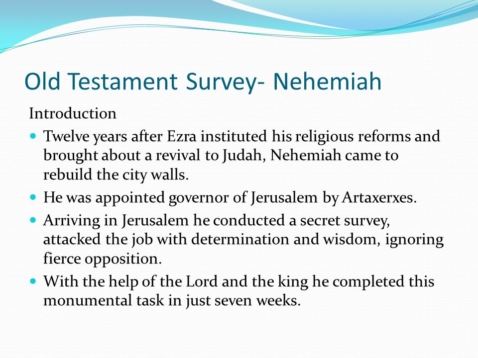 Old Testament Survey- Ezra OUTLINE OF THE BOOK OF EZRA Conclusion Lesson: We can fulfill the form of following God. --We can remodel the church, --We