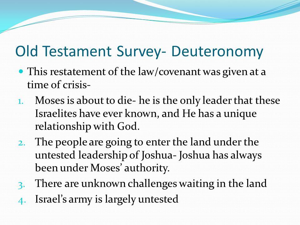 Components of the Suzerain- Vassal Treaty (Hittite 2 nd Millennium B.C.) DescriptionExodusLeviticusDeuteronomy WitnessesIdentifies who witnesses the o