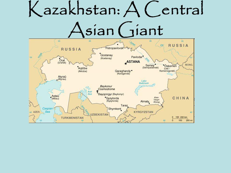 Kazakhstan: A Central Asian Giant