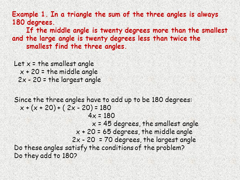 Example 1.In a triangle the sum of the three angles is always 180 degrees.