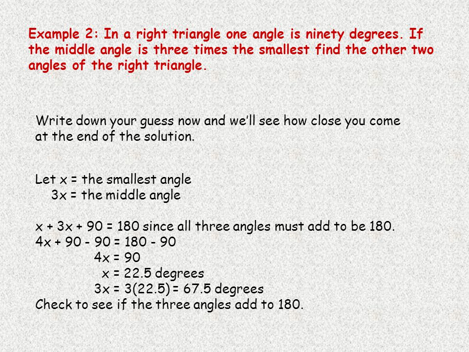 Example 2: In a right triangle one angle is ninety degrees.