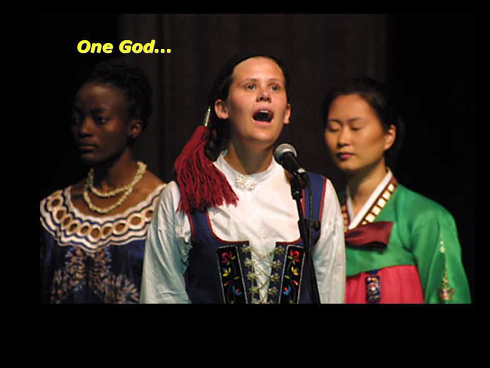 One God....