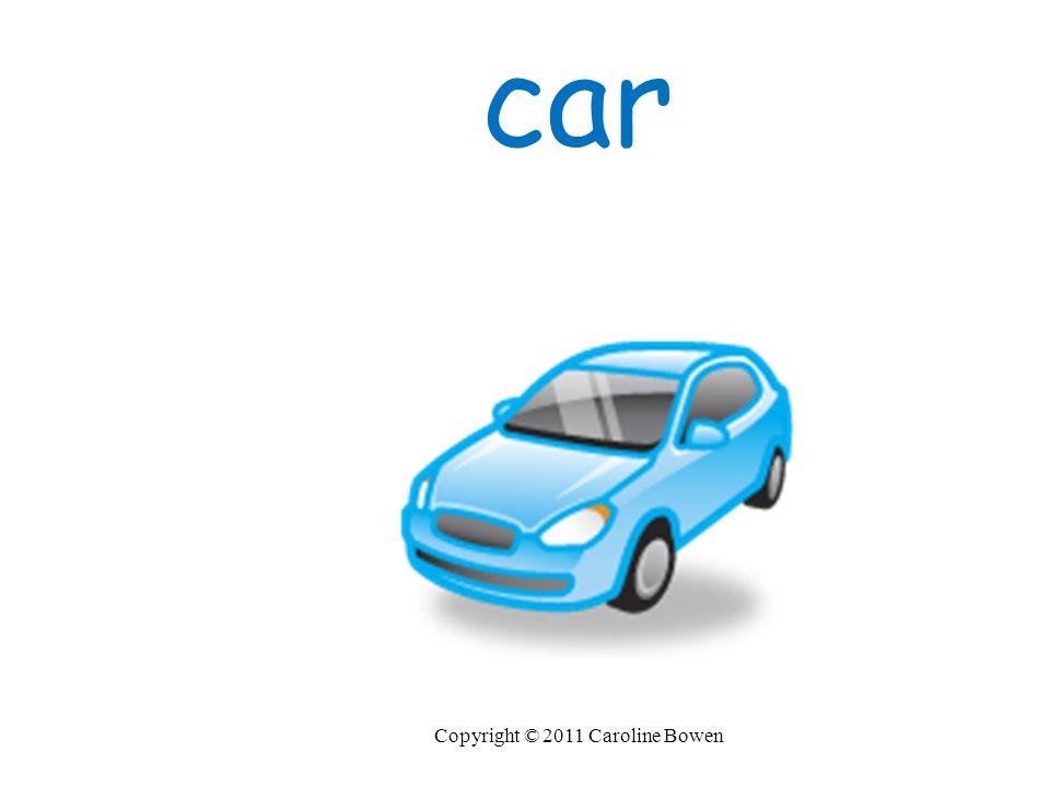 car Copyright © 2011 Caroline Bowen