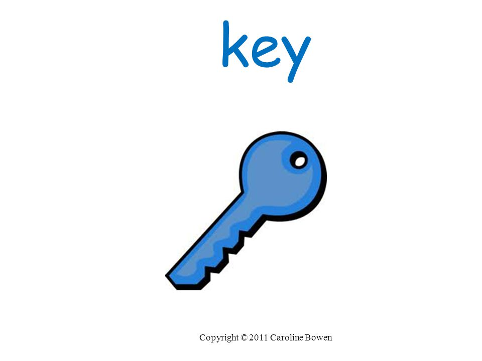 key Copyright © 2011 Caroline Bowen