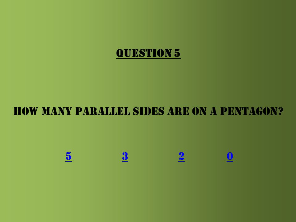QUESTION 4 On a three-dimensional shape, what is it called where two or more points meet? FaceVertexMysteryParty