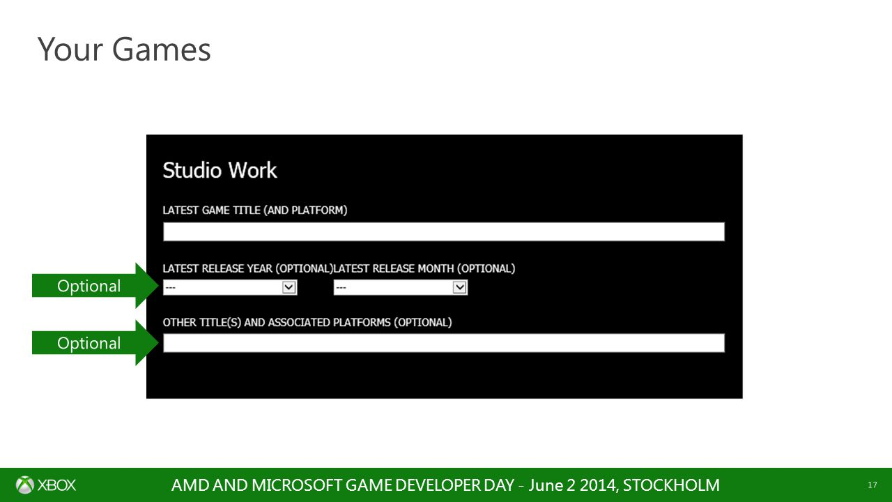 AMD AND MICROSOFT GAME DEVELOPER DAY - June , STOCKHOLM 17 Your Games