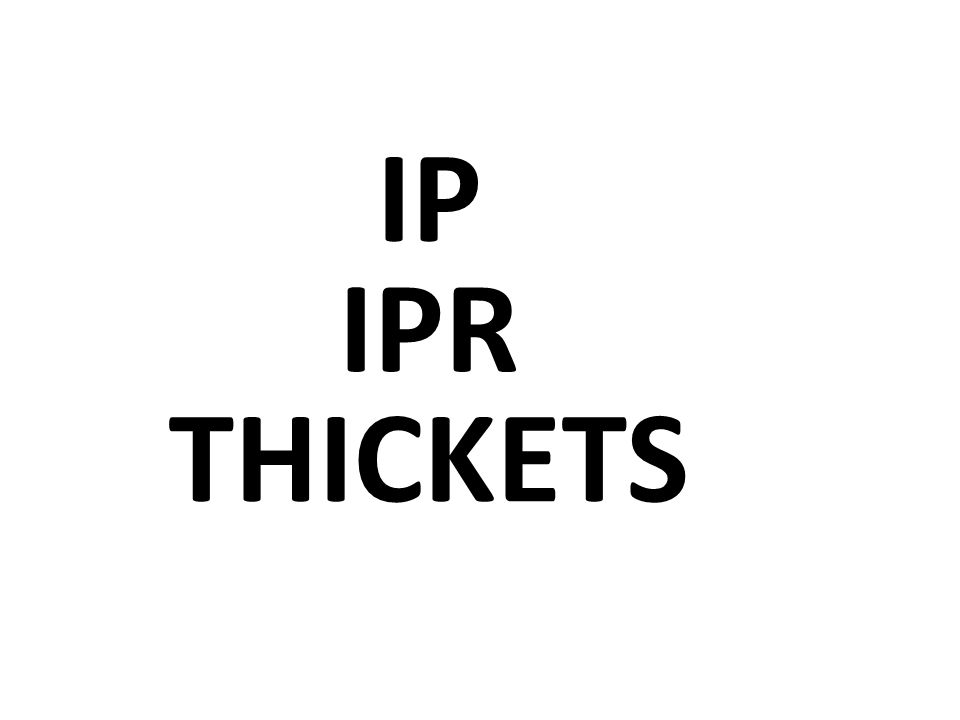 IP IPR THICKETS