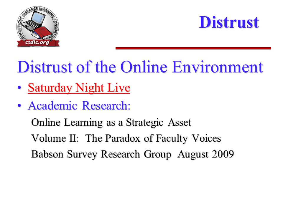 Distrust Distrust of the Online Environment Saturday Night LiveSaturday Night LiveSaturday Night LiveSaturday Night Live Academic Research:Academic Re