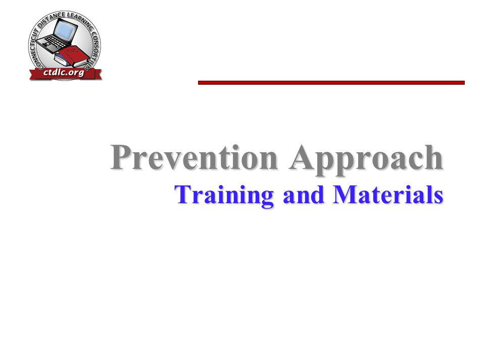Prevention Approach Training and Materials