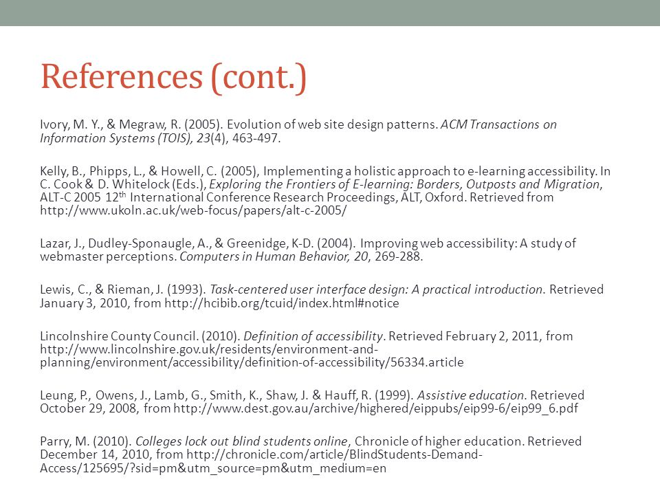 References (cont.) Ivory, M.Y., & Megraw, R. (2005).