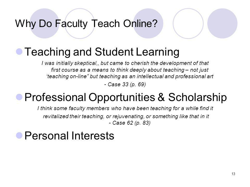 13 Why Do Faculty Teach Online.