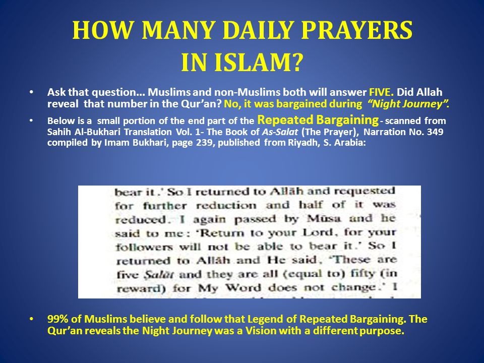 HOW MANY DAILY PRAYERS IN ISLAM.Ask that question...