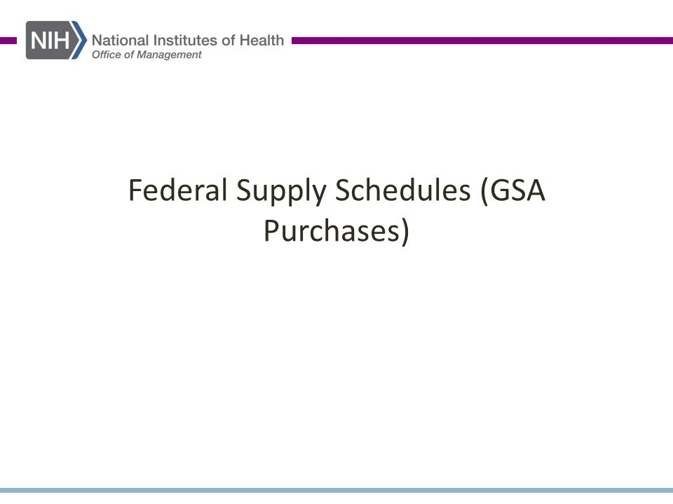 Federal Supply Schedules (GSA Purchases)