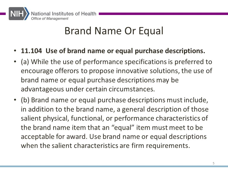 11.104 Use of brand name or equal purchase descriptions.