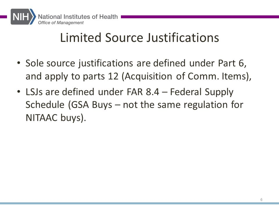 Sole source justifications are defined under Part 6, and apply to parts 12 (Acquisition of Comm.