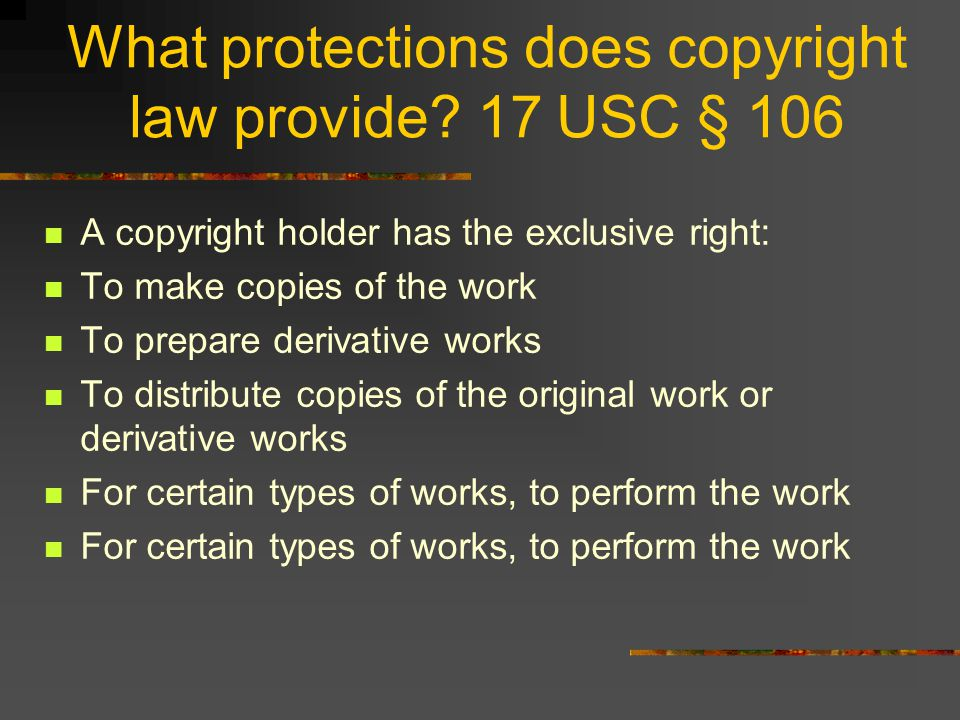 What protections does copyright law provide.
