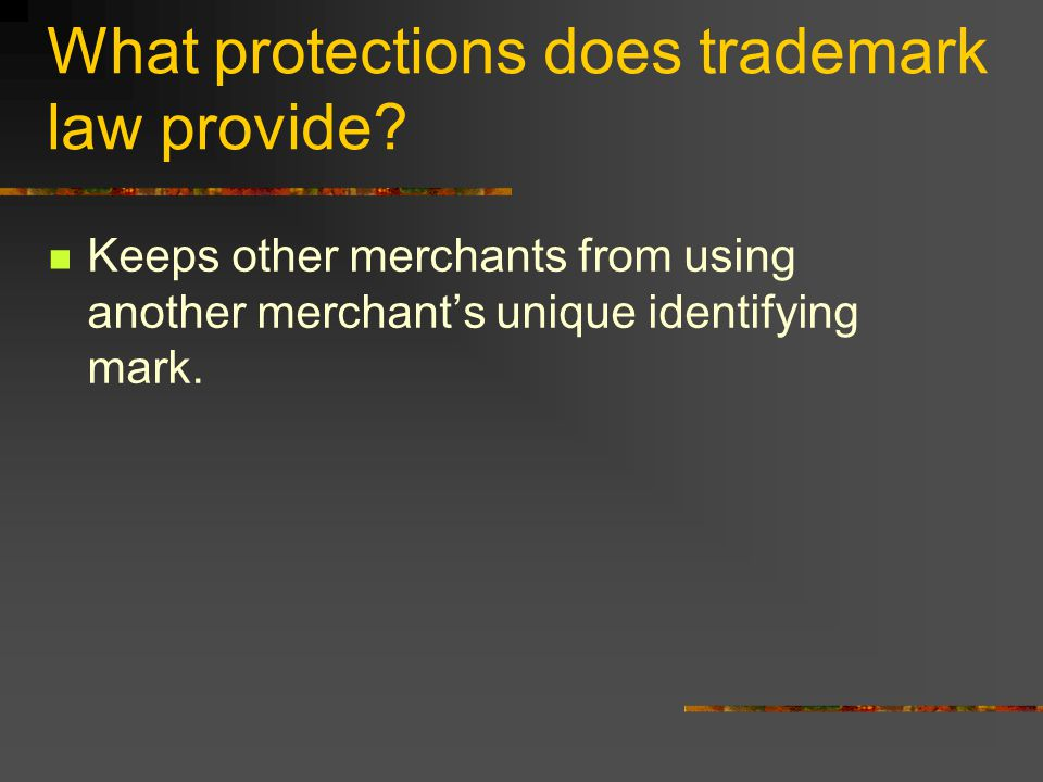 What protections does trademark law provide.