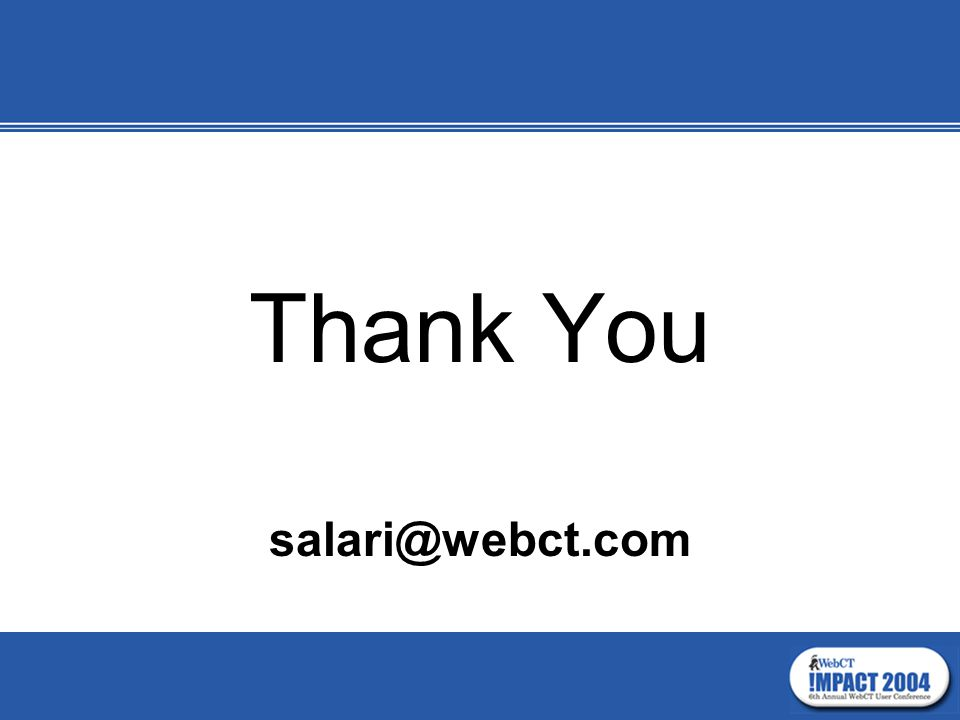 Thank You salari@webct.com