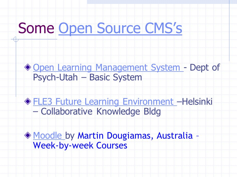 Recent History of Learning Tools Hundreds of Course Management Systems and Learning Tools with many as Open Source Thelma Looms Listing at GWU  160 with a few free from 98 to 02 THOT  235 plates-formes e-formation, plates-formes e-learning with 28 Open Source - current EduTools Listing  32 with 10 Open Source - current