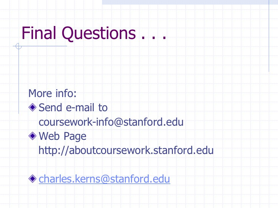 Interactions with other Tools Display or get a question requested by another tool (poll in discussion, question in content, announcement, etc.) Pass a score to other tool Send feedback message to student(s) in email, announcement, FAQ, IM Post test date on schedule, syllabus Link to a discussion