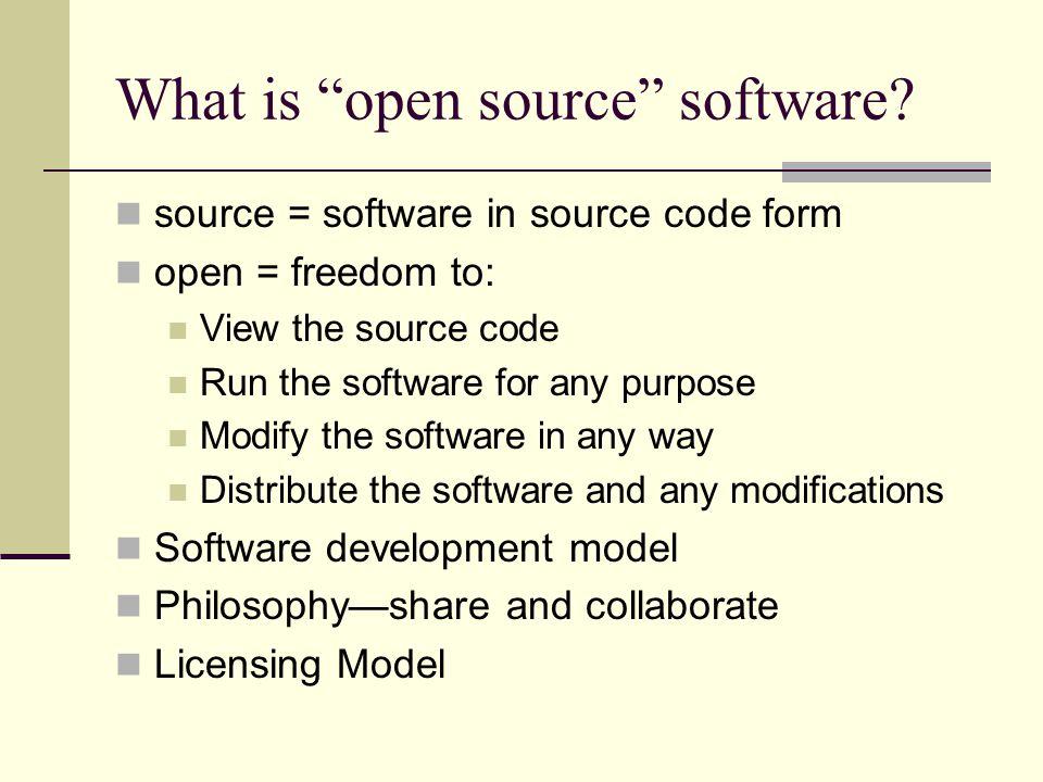 Open source licensing models GNU General Public License BSD-style license Other models: Mozilla I.B.M., Apple, Intel, RealNetworks, etc.