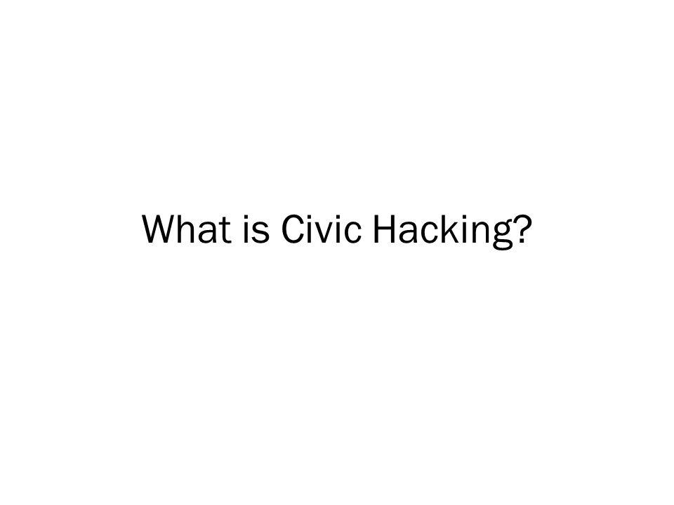 What is Civic Hacking