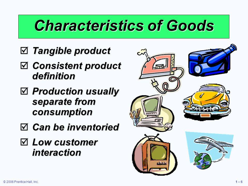 © 2006 Prentice Hall, Inc.1 – 17 Feedbackloop Feedback loop Outputs Goods and servicesProcesses The U.S.