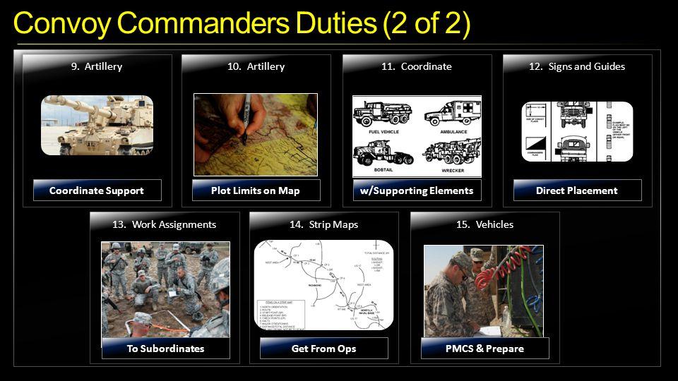 Convoy Commanders Duties (2 of 2) 13.Work Assignments14.