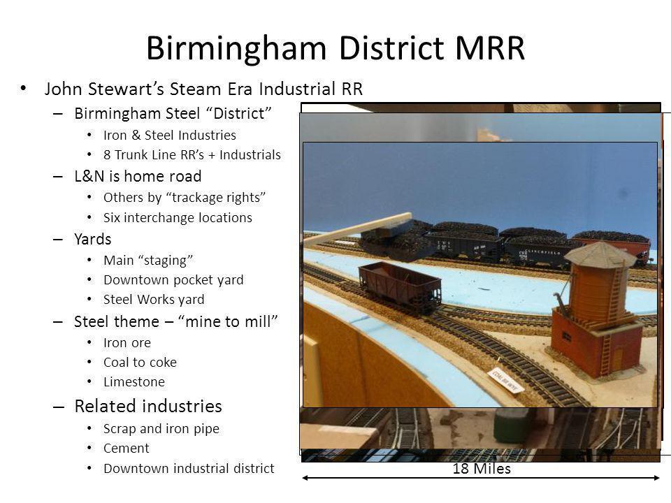 """Birmingham District MRR John Stewart's Steam Era Industrial RR – Birmingham Steel """"District"""" Iron & Steel Industries 8 Trunk Line RR's + Industrials –"""