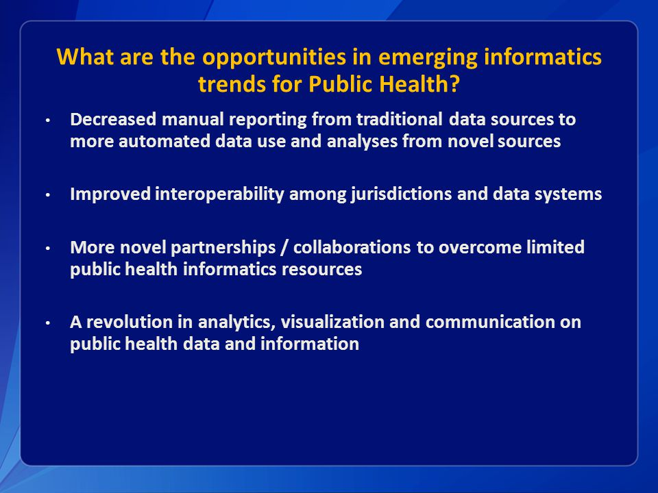 Timely, high quality, actionable data is central to fulfilling the 10 essential functions of public health
