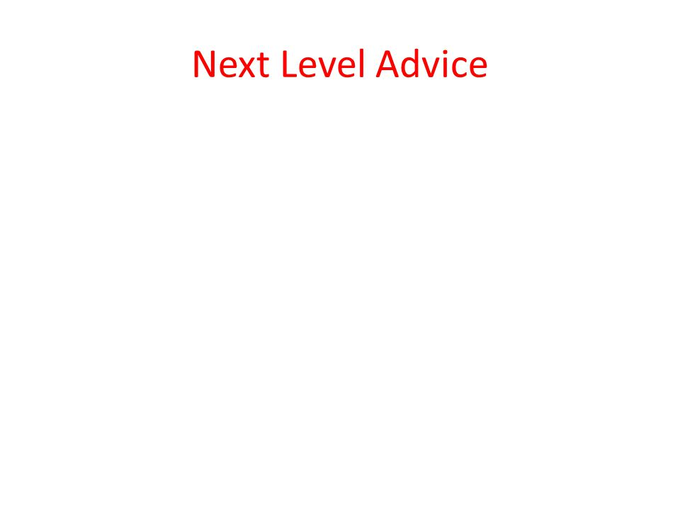 Next Level Advice