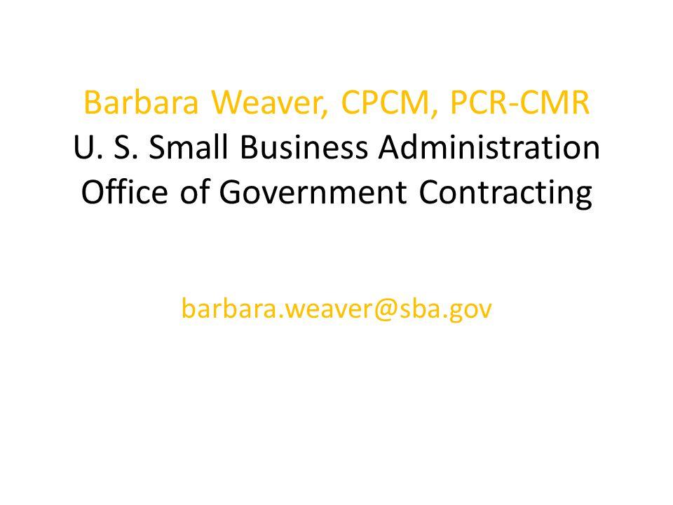 Barbara Weaver, CPCM, PCR-CMR U. S.