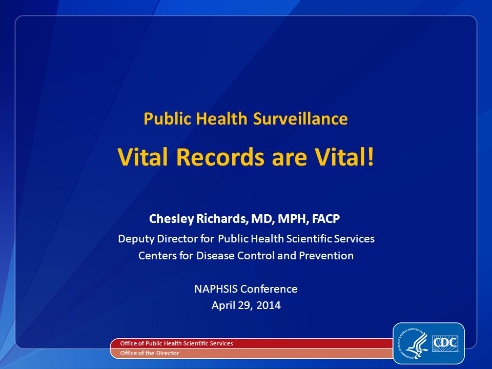 Public Health Surveillance Vital Records are Vital.