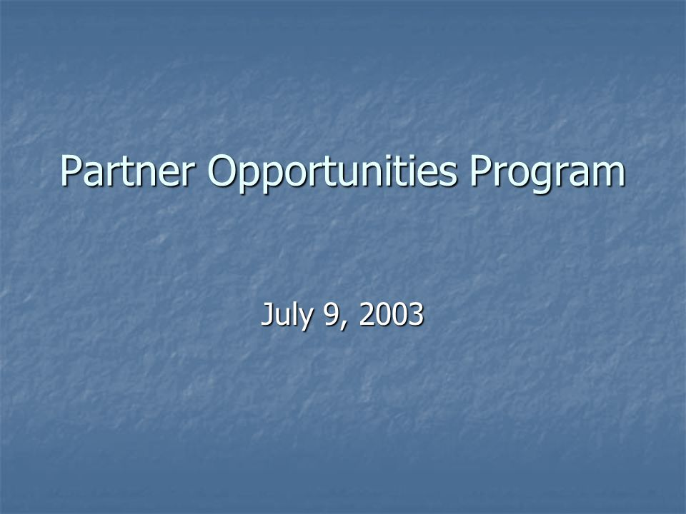 Establishment of Partner Opportunities Program (POP) Decisions about seeking, accepting and maintaining employment often involve considerations concerning two careers.