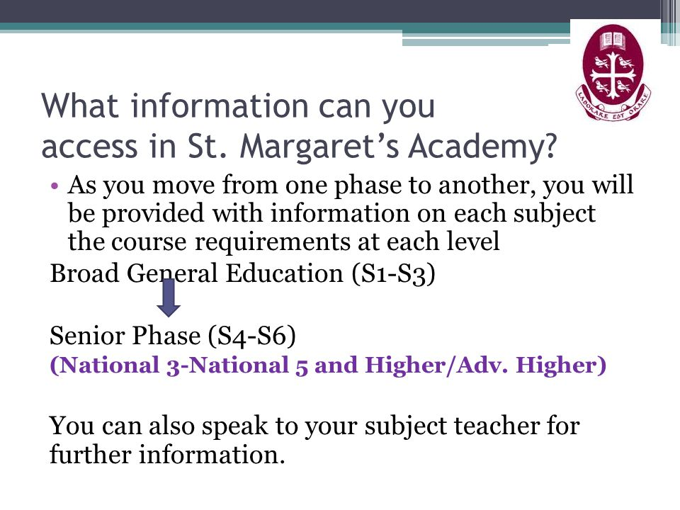 What information can you access in St. Margaret's Academy? As you move from one phase to another, you will be provided with information on each subjec