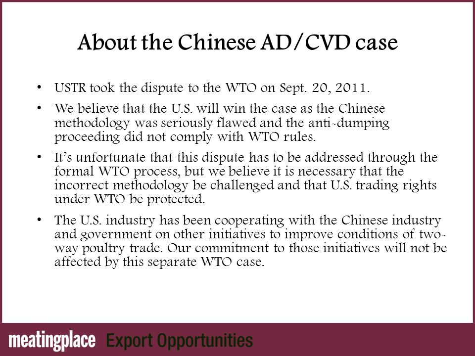 About the Chinese AD/CVD case USTR took the dispute to the WTO on Sept.