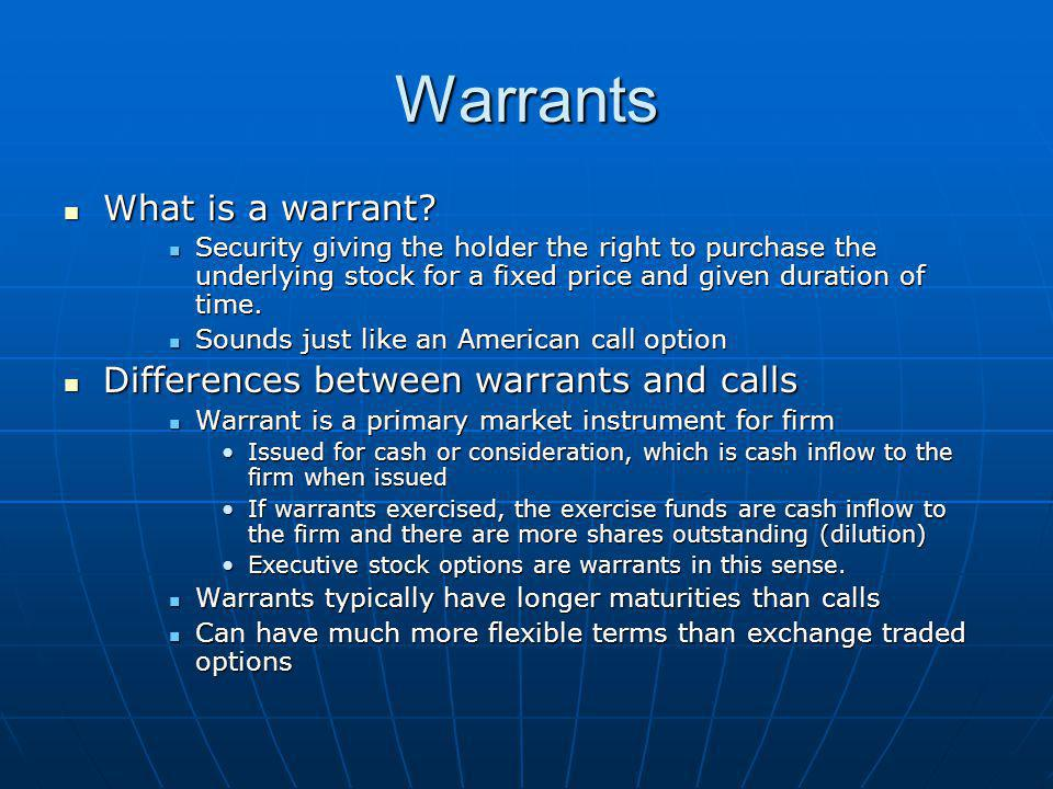 Warrants What is a warrant. What is a warrant.