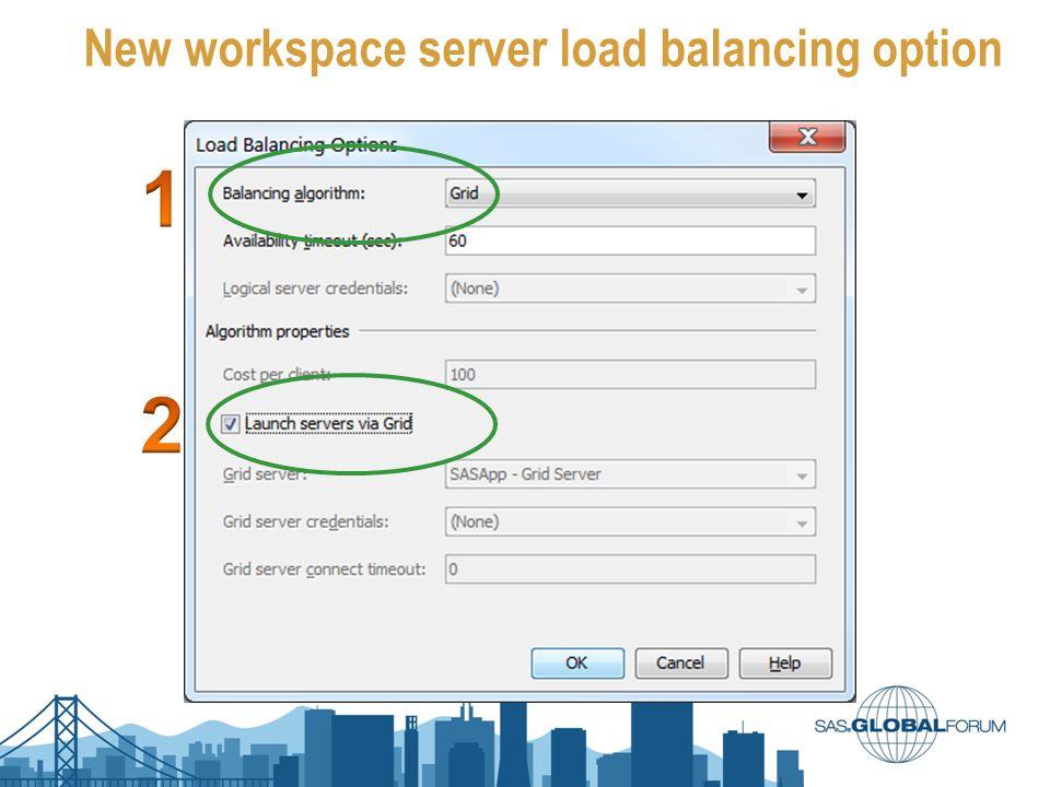 New workspace server load balancing option