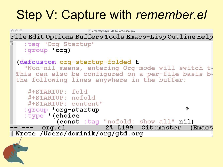 Step V: Capture with remember.el