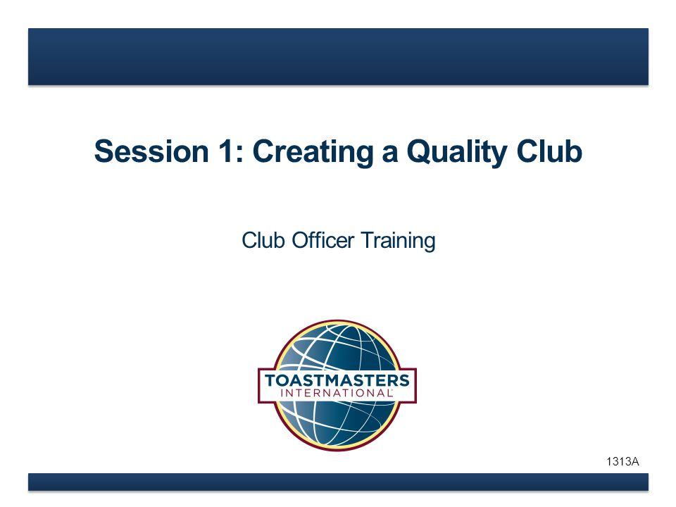 www.toastmasters.org Distinguished Club Program Goals Education 1.